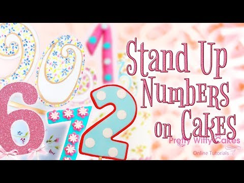 How to Make Stand Up Numbers for Cakes - Pretty Witty Cakes