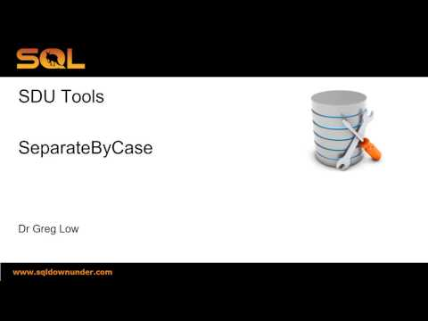SDU Tools   30   Separate words in a string by case in T-SQL