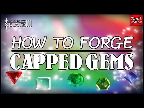 Infinity Blade 3: HOW TO FUSE CAPPED GEMS FOR MAKING RARE GEMS!