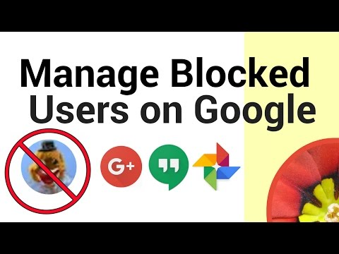 How to Manage your Google Account Blocked Users