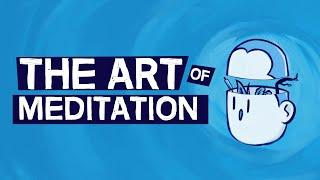 The Art of Meditation (animated video)