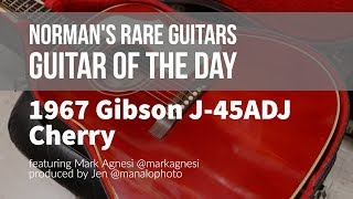 Norman's Rare Guitars - Guitar of the Day: 1967 Gibson J-45ADJ Cherry