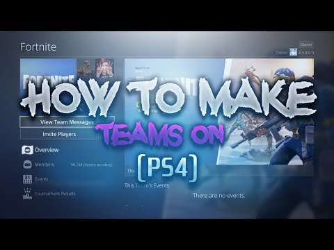 How To Create A Team On (PS4) - NEW UPDATE FEATURE.