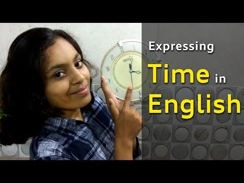 How to tell time in English | What time is it ? |   expressions in English