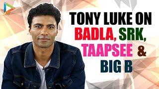"""Shah Rukh Khan Saw Badla and He Told Sujoy Ghosh that…"": Tony Luke | Taapsee | Amitabh Bachchan"