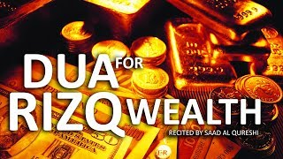 DUA FOR WEALTH, Money, RIZQ GOOD JOB & SUCCESS IN BUSINESS !!!
