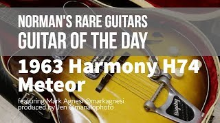 Norman's Rare Guitars - Guitar of the Day: 1963 Harmony H74 Meteor