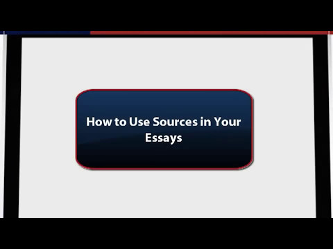 APA Format-How to Use Sources in Your Research Essay
