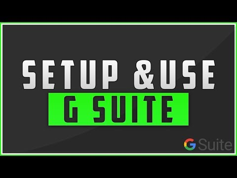 How To Setup & Use G Suite For Your Domain