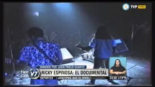 Visión 7 Rock - Ricky Espinosa, el documental