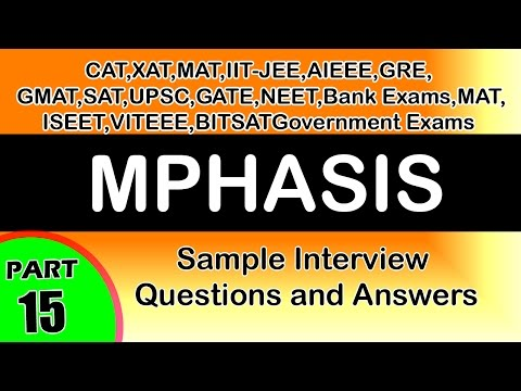MPHASIS-15 jobs Interview Questions and Answers,videos-Freshers,career