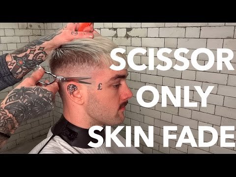 How To Skin Fade *SCISSOR ONLY* Tutorial