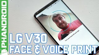 LG V30 Face & Voice Unlock is awesome