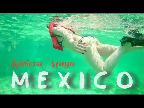 RIVIERA MAYA VACATION TRIP MEXICO 2017 GoPro // Escursioni Playa del Carmen Tulum Coba Chichen Itza