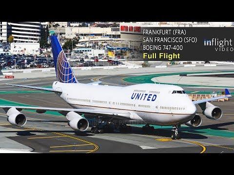 United Airlines Boeing 747-400 Full Flight   Frankfurt to San Francisco   UA927 (with ATC)