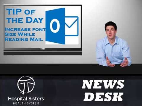 015 Outlook TOD   Increase Font Size While Reading Mail