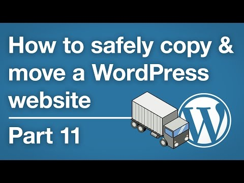 How to copy & move a WordPress site - Testing & cleaning up the destination - Part 11