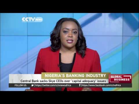Nigeria's Skye Bank executives sacked over capital issues