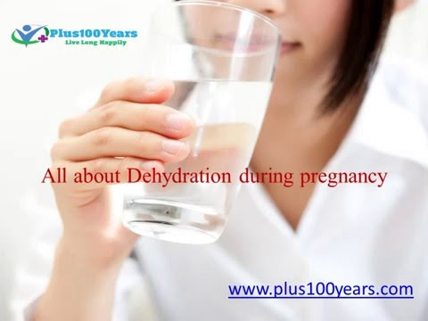 Effects of Dehydration during Pregnancy - Plus100years