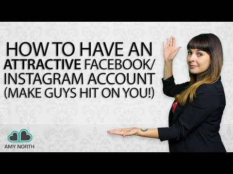How to Have an Attractive Facebook / Instagram Account (Make Guys Hit On You!)