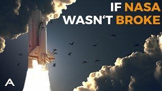 If NASA Wasn't Broke