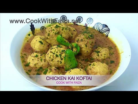 Chicken Kofta - چکن کوفتہ  - चिकन कोफ़्तह  *COOK WITH FAIZA*
