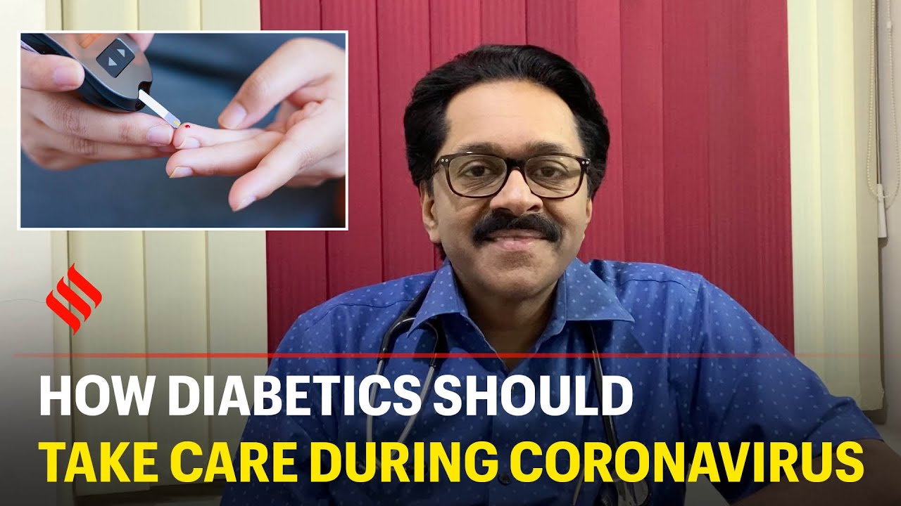 How diabetics should take care during coronavirus - Doctors Advice