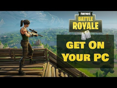 How To Install Fortnite Battle Royale Free To PC (Working 2019)
