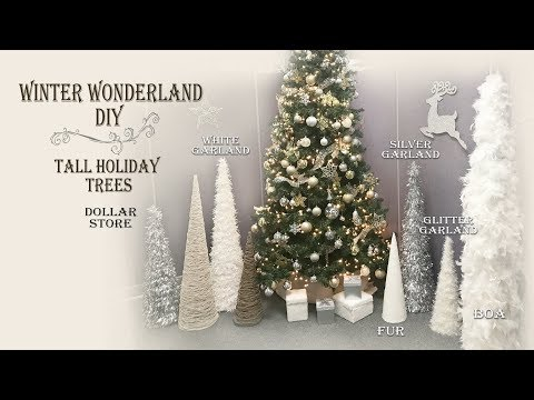 Winter Wonderland DIY /Tall Trees / Dollar Store