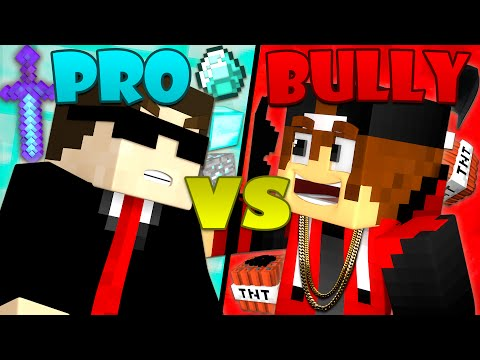 Bully vs. Pro - Minecraft