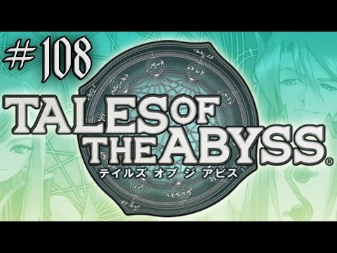 Tales of the Abyss 3DS Playthrough with Chaos part 108: God-Generals Return