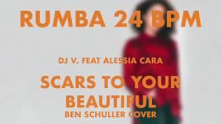 Download Rumba | Alessia Cara - Scars to Your Beautiful (24 BPM)