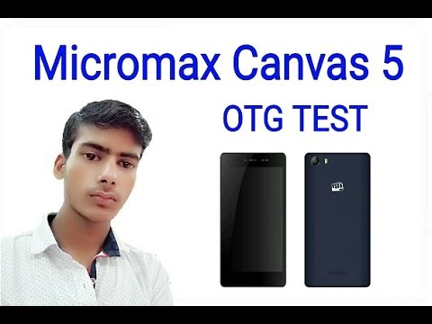 Micromax Canvas 5 OTG Test/Support