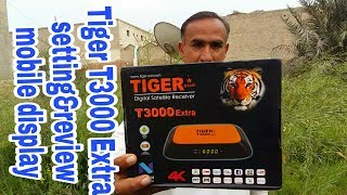 Tiger T3000 Extra 4k UHD Digital Satellite Receiver Unboxing+Price+