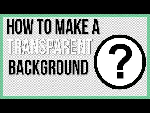 How to Make A Transparent Background (Free Software)