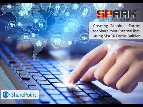 Creating Fabulous Forms for SharePoint External lists using SPARK Forms Builder