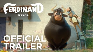 Ferdinand | Official Trailer [HD] | FOX Family