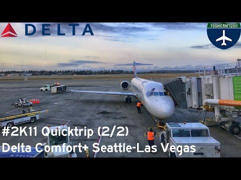 (2/2) #2K11 Quicktrip - Delta Comfort+ from Seattle to Las Vegas (DL1729, SEA-LAS)