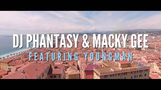 Macky Gee X DJ Phantasy Feat. Youngman - Let it shine VIP (Music Video)
