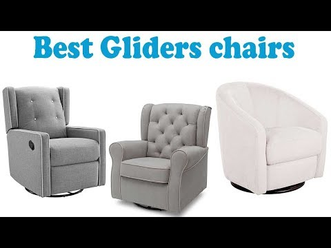 6 Best Gliders chairs 2018