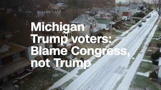 Michigan Trump voters: Blame Congress, not the president
