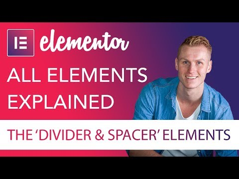 Divider and Spacer Elements Tutorial | Elementor