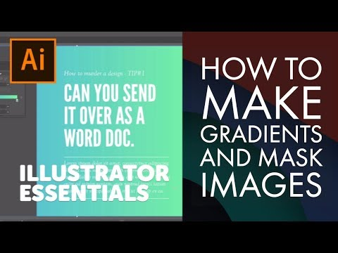 How to make Gradients and Mask Images - Adobe Illustrator CC 2018 [19-20/39]