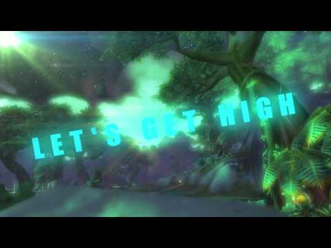 [WoW Parody] H.O.Y.T - Let's get High (Draenor Flying Achievement)