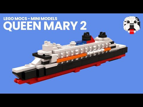 LEGO MOCs - Mini LEGO RMS Queen Mary 2 Ocean Liner [Video Instructions]