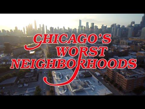 The 10 WORST NEIGHBORHOODS in CHICAGO