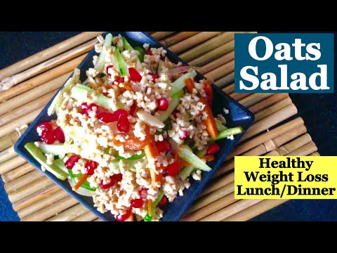 Oats Salad Recipe   How to make Healthy Oats vegetable Salad to lose Weight