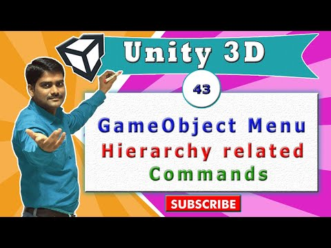 Unity Essentials Tutorial 43 - Game Object Menu - Hierarchy Commands