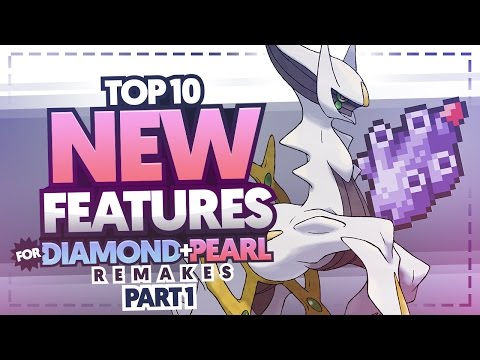 Top 10 New Features For Pokemon Diamond and Pearl Remakes Part 1 Ft. MysticUmbreon
