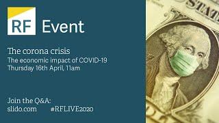 The corona crisis: the economic impact of COVID-19